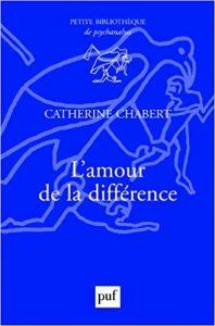 """Couverture du livre """"L'amour de la différence"""" de Catherine Chabert"""